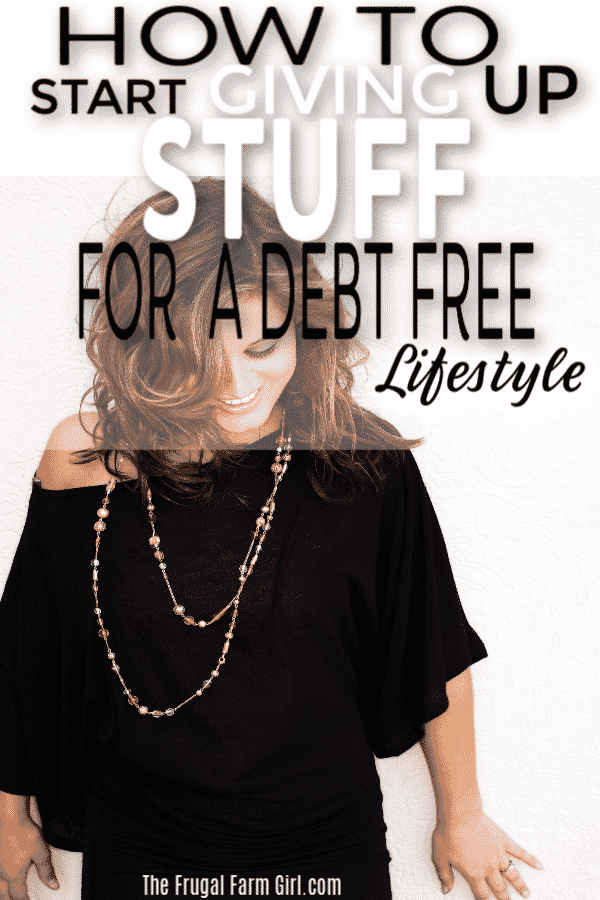 give up stuff debt free
