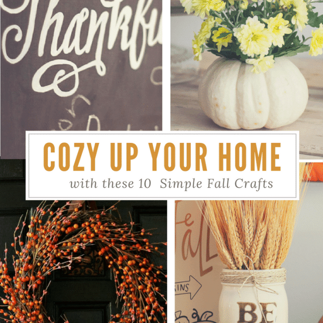 Cozy Up Your Home With These 10 Simple Fall Crafts