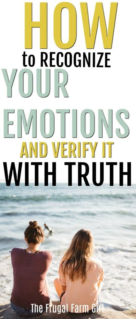 Needing to get a handle on your emotions? Did you know truth creates a space to grow and see? Learn how to verify your emotions with truth and change your life. #howto #joy #simple #inspiration #god #life #