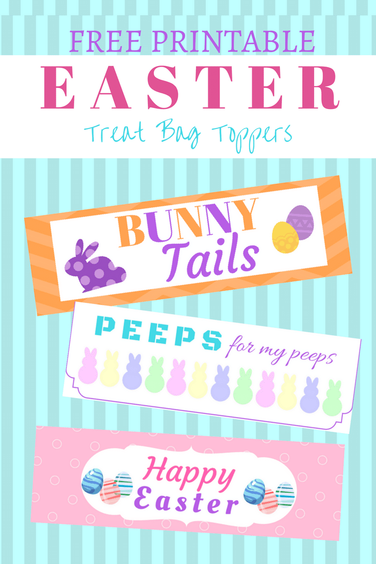 3 Free Easter Treat Bag Toppers Printable