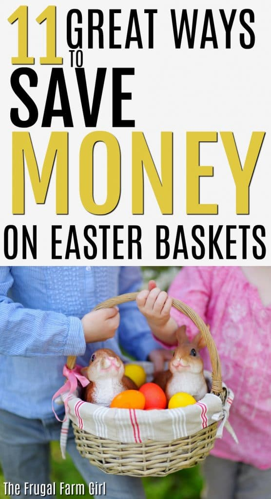 10 tips to make a budget friendly easter basket looking for easter basket ideas on a budget try one or all of these 11 negle Choice Image