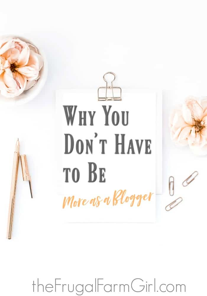 Are you tired of trying to learn how to get more page views, make more money, find more time to be a better blogger? Do you know the one thing that successful bloggers do? Stop being more and read this.