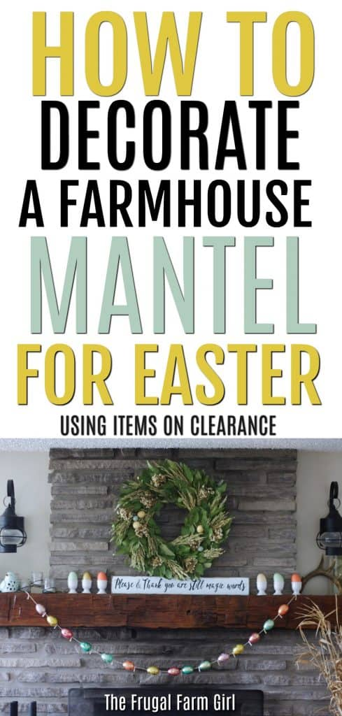 how-decorate-farmhouse-mantel-easter-frugal-farm-girl