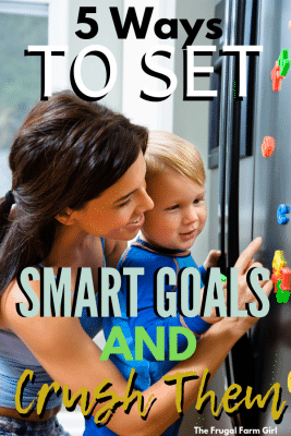 how to set smart goals and crush them