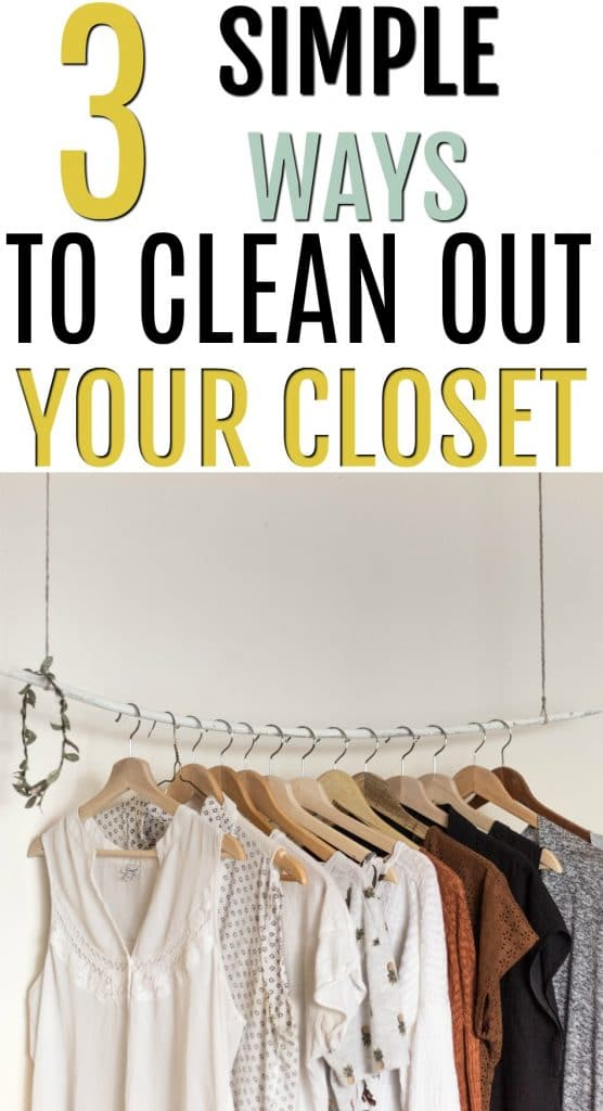 Looking for easy ways to clean out your closet? If you hate the idea of getting rid of items and feel overwhelmed, these three steps will lighten the load and clear our space! 