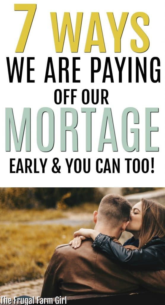 Wondering if you should pay off your mortgage early? Or how to get started to even think about doing this? See what is working for us and can work for you too. #howto #tips #frugal #financialgoals #dreams #mortgage #debtfree #inspiration