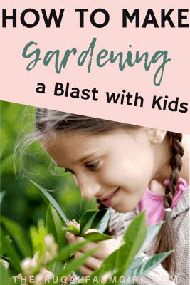 get kids to garden with you