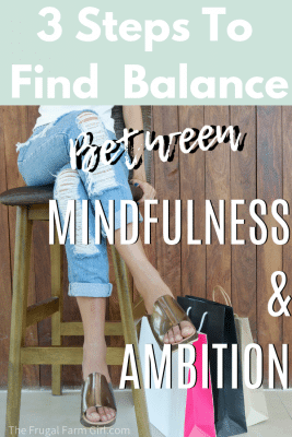how to find mindfulneess and balance with three eas yprinciples