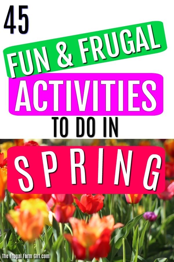 frugal-spring-activities fun