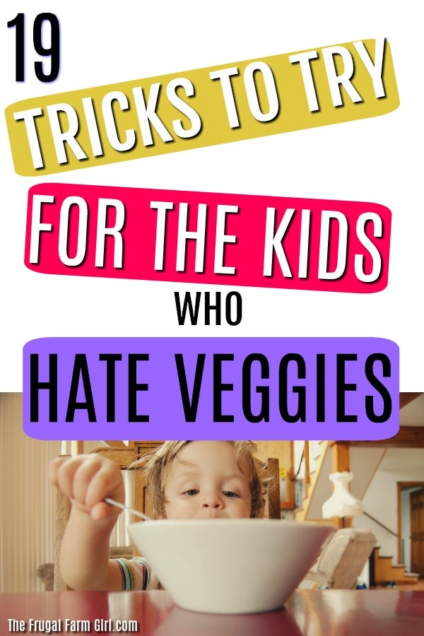 Throw out the tips, it's time to bring in the tricks! My preschooler refuses to eat anything that looks gross. These tricks to get kids to eat healthier work! At least one should work for you and slowly add in more. I hear ya momma, it's an exhausting process. Here is how we got our kids to eat more veggies. #kids #healthy #dinner #tricks #tips #howto #veggies #toddlers
