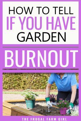 garden burnout tips