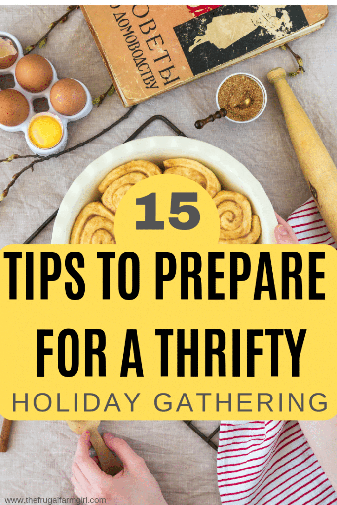 15 Tips to Prepare For a Thrifty Holiday Gathering