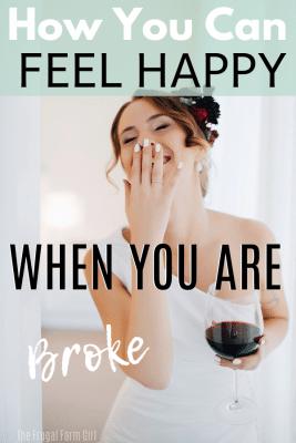 feel happy when broke