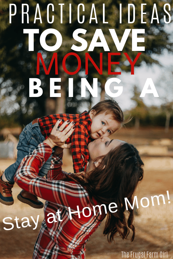 ideas to save money being a stay at home mom