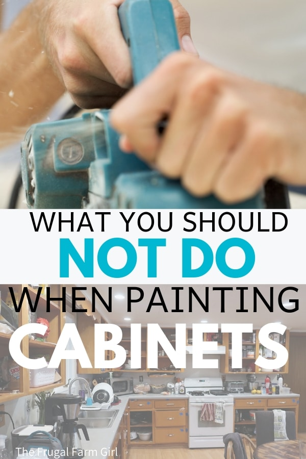 what not to do when painting cabinets