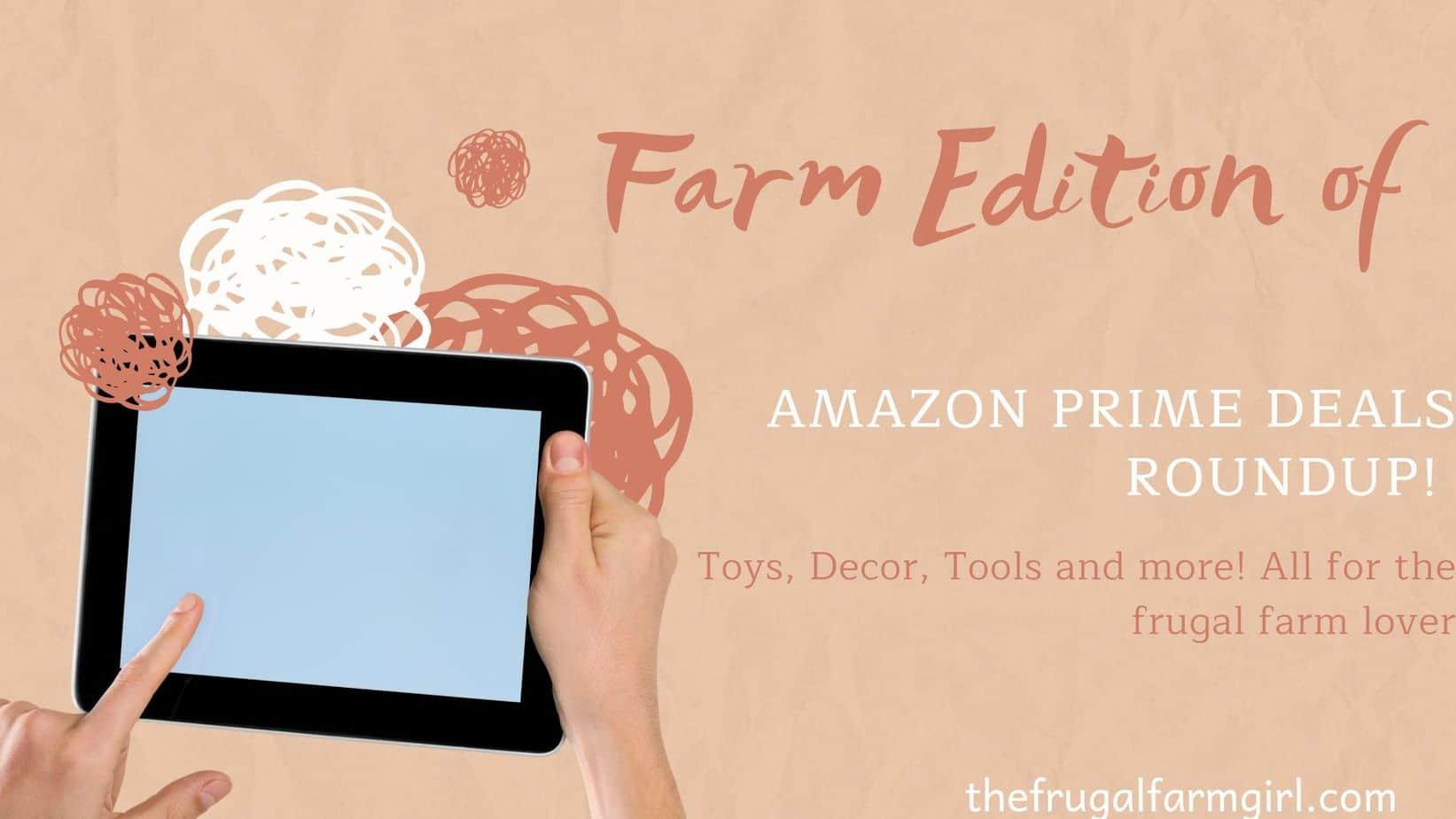 farm deals on amazon prime day