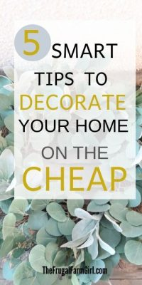 5 smart tips to decorate your home cheap