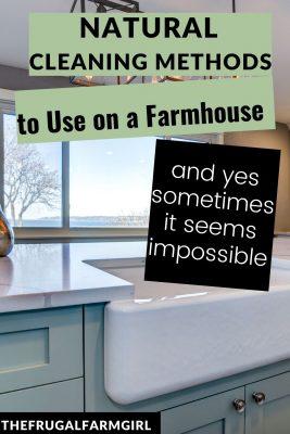 keep farmhouse clean natural