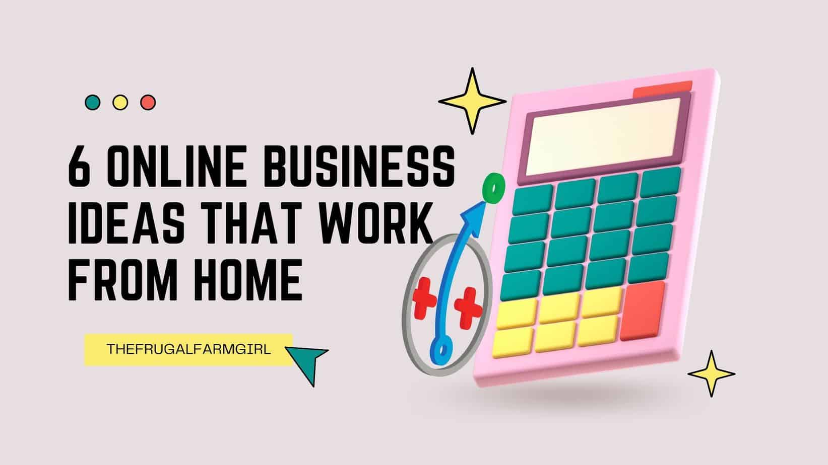 online business ideas make money from home